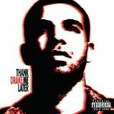 Thank Me Later (Audio CD)By Drake