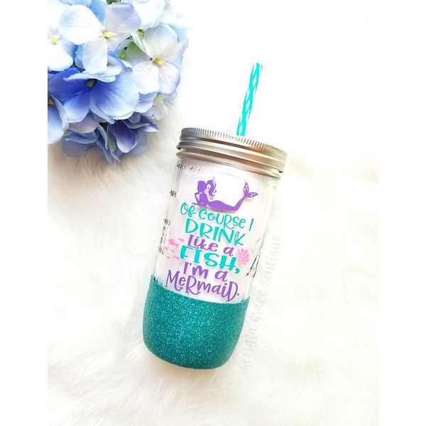 Of Course I Drink Like a Fish I'm a Mermaid Tumbler Glitter Mason Jar... ($20) ❤ liked on Polyvore featuring home, kitchen & dining, drinkware, black, drink & barware, home & living, tumblers & water glasses, water glasses, personalized drinkware and water tumbler
