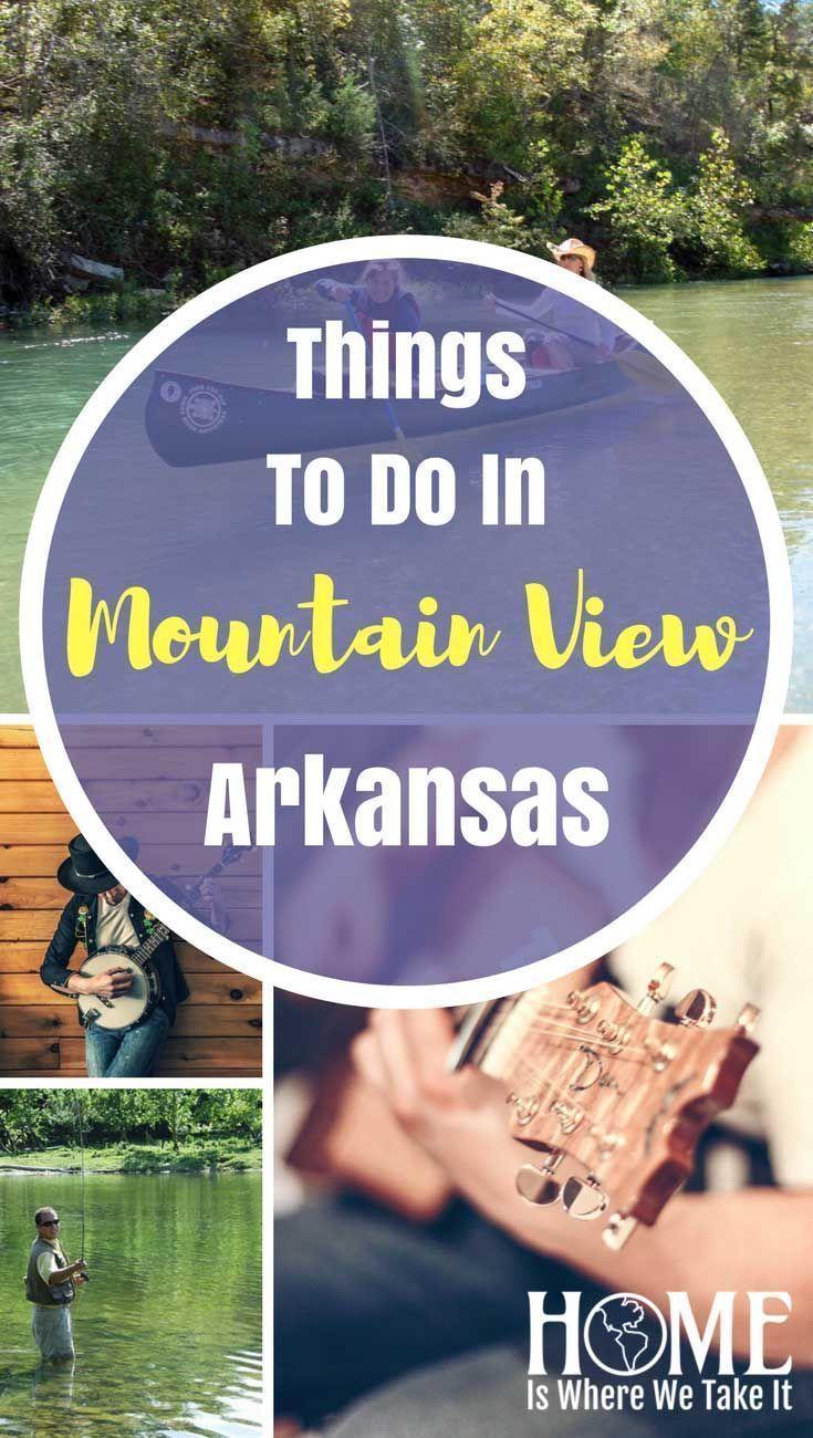 Travel Destination Mountain View Ar Home Is Where We Take It Arkansas Travel Arkansas Vacations Mountain View Arkansas