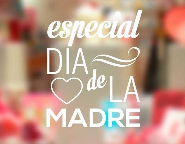 . Vinilo Tiendas y Comercios Especial Día de la Madre 04317