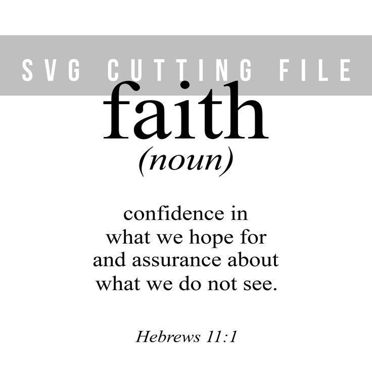 Bible verse svg file Definition svg design Cricut cutting file Hebrews 11:1 svg cuttable Lettering svg Cricut svg T-shirt design Faith svg by TheBlackCatPrints on Etsy