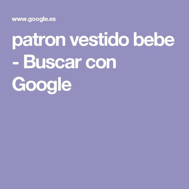 patron vestido bebe - Buscar con Google