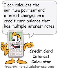 Credit Card Interest Calculator for Multiple Rate Balances.
