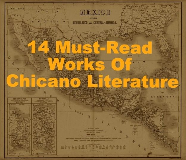 14 Must-Read Works Of Chicano Literature…gotta read this over before i approve!! ;)