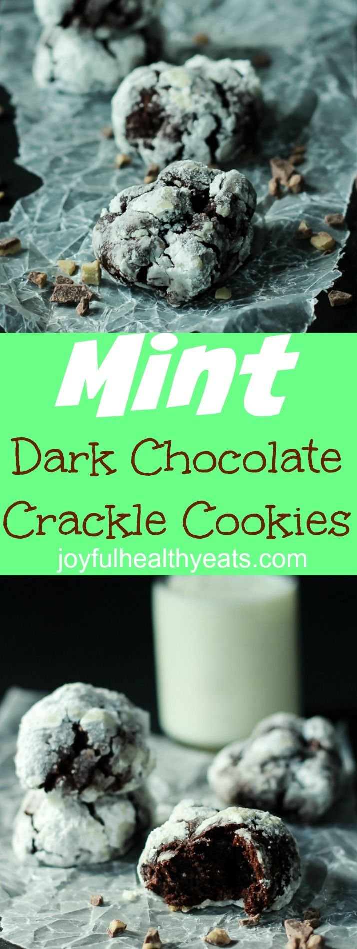 Fresh Andes mint flavor mixed with rich dark chocolate make this the BEST Chocolate Crackle Cookie ever and perfect for the holidays or just any day of the week! | joyfulhealthyeats.com