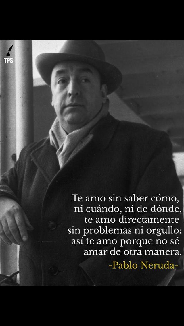 Forever...Pablo Neruda