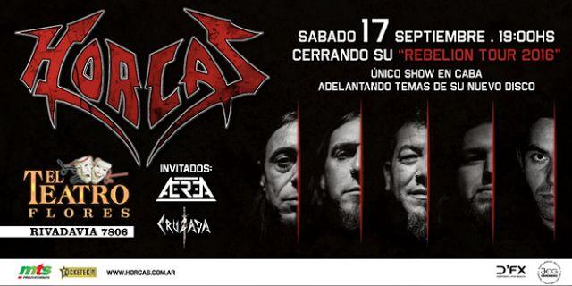 """Horcas la banda más representativa del Thrash Metal en el Teatro Flores  HORCAS cierra REBELIÓN TOUR 2016 por única vez en el Teatro Flores con un show exclusivo el 17 de Septiembre. Entradas a la venta por sistema Ticketek y puntos adheridos.  La banda más representativa de Heavy-Thrash nacional Argentina y con más de 25 años de carrera (Teloneros de: Metallica Motörhead Megadeth Black Sabbath Pantera Sepultura entre otros) Continua su gira: """"ReBeLiOn ToUr 2016"""" Después del agitado año que…"""