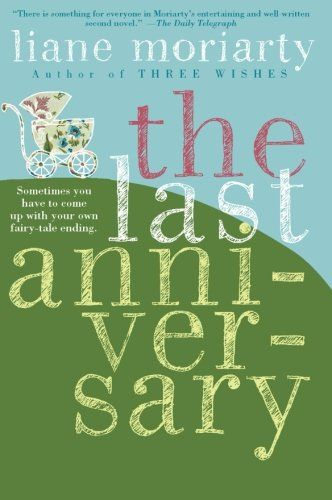 The Last Anniversary by Liane Moriarty,http://www.amazon.com/dp/0060890681/ref=cm_sw_r_pi_dp_IT1qsb1F6QQX6HCA