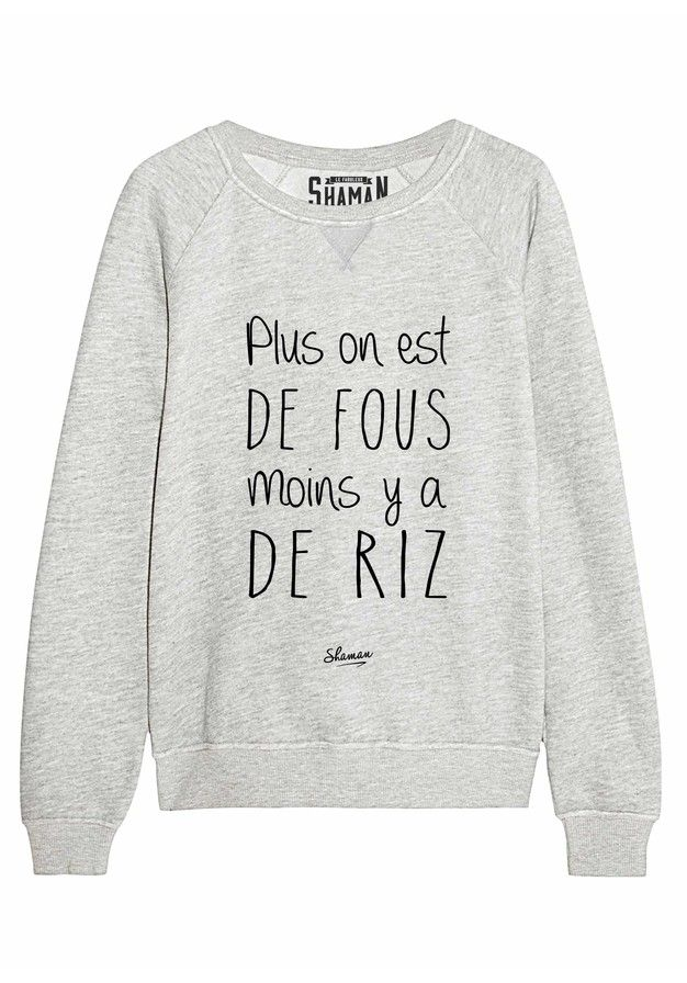 "Sweat ""Plus on est"""