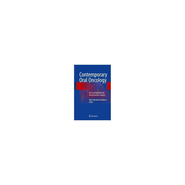 Contemporary Oral Oncology : Oral and Maxillofacial Reconstructive Surgery (Hardcover)