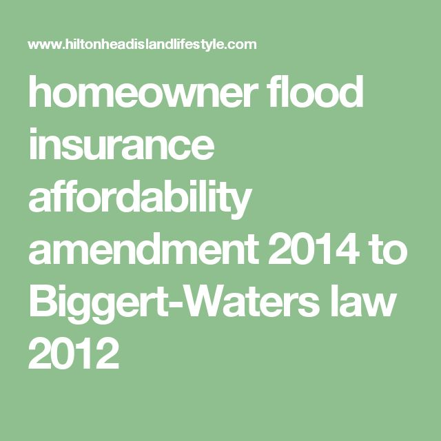 homeowner flood insurance affordability amendment 2014  to Biggert-Waters law 2012
