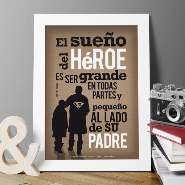 """Lámina con frase inspiradora de Victor Hugo """"El sueño del héroe es ser grande en todas partes y pequeño al lado de su padre"""""""
