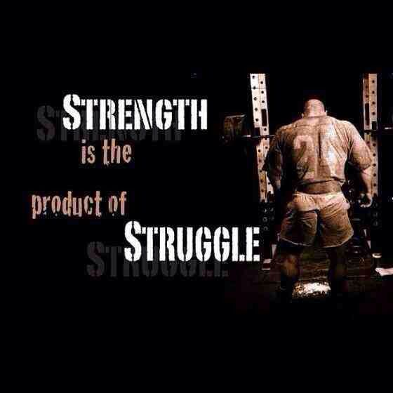 Strength Motivational Quotes: Strength Is Birthed Through Struggles