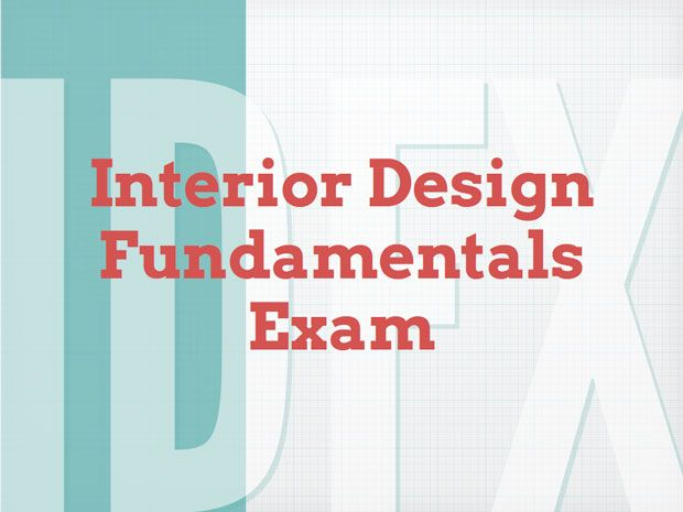 Interior Design Fundamentals Exam IDFX