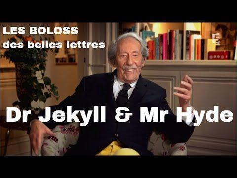 Les Boloss des Belles Lettres : Dr Jekyll & Mr Hyde #BDBL