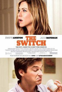 Best Jason Bateman movie ever.  He showed so much emotion, especially in the scenes with the little boy, Wally, who was excellent.  Not a Jennifer Anniston fan at all, but I actually liked her in this movie.: Film, Jennifer Aniston, Movies Tv, Watch, Favorite Movies, Movie Poster, Movies I Ve, Jason Bateman, Switch 2010
