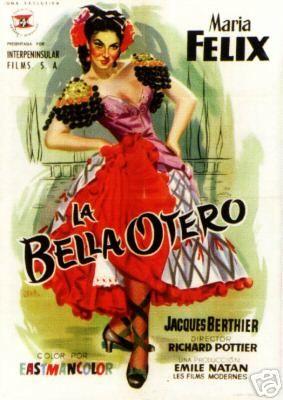 La Bella Otero- Maria Felix