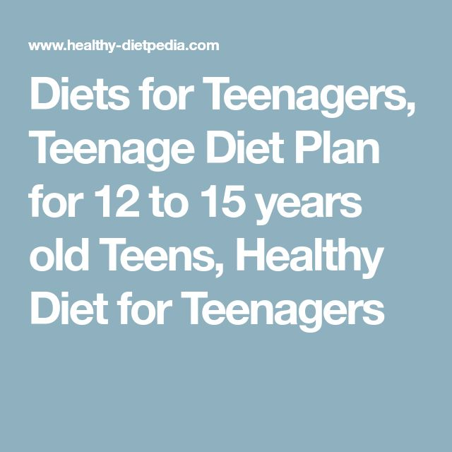 Good Diets and Healthy Foods for Teens