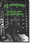 da goblinn deejay fou a l'extereur cs clan destine - BENT CRAYON RECORDS | important music | vinyl and cds online | Cleveland, OH