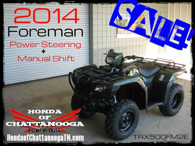 2014 Foreman 500 TRX500FM2E SALE Price at Honda of Chattanooga is too Low to advertise. Visit www.HondaofChattanoogaTN.com or Call / Email Kevin for the lowest & best 2014 Foreman 500 4x4 ATV Sale Price. Our 2014 Foreman ES 500 ATVs are in stock and we have special financing promotions with $0 DOWN and 90 Days NO Payment on our 2014 Honda ATVs.TRX500FM1E / TRX500FM2E / TRX500FE1E / TRX500FE2E. Wholesale Honda ATV Prices at Honda of Chattanooga TN GA AL ATV Dealer
