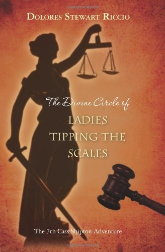 The Divine Circle of Ladies Tipping the Scales (circle #7