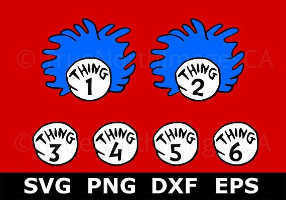 Cat in the Hat SVG / Dr Seuss SVG / Thing 1 SVG / Thing 1 Thing 2 svg / Teacher svg / Reading Week / svg Files for Cricut / Silhouette