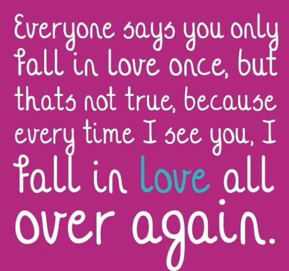 Everyone Says You Only Fall In Love Once, But That's Not