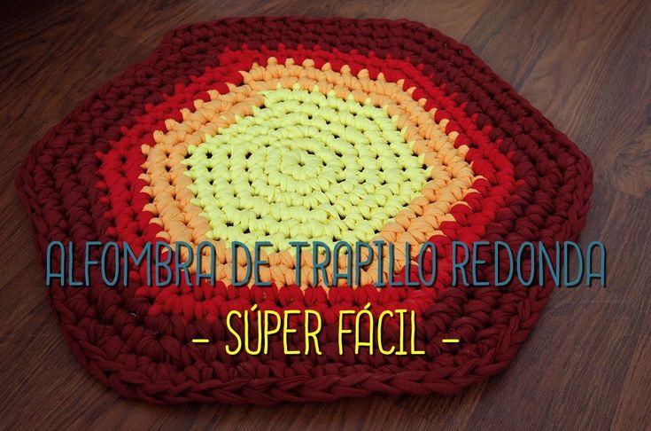 8 best alfombra images on pinterest crochet videos rugs and crochet patterns - Alfombra trapillo facil ...