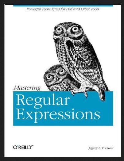 Nutshell Handbooks Ser.: Mastering Regular Expressions by Jeffrey E. F....