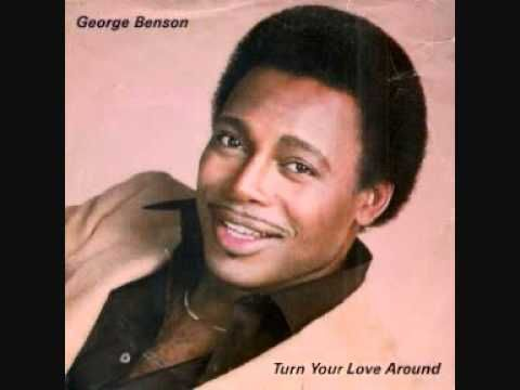 George Benson  -  Turn Your Love Around. Grew up with this ... can't help it, I've got to sing this one really loud! ;)