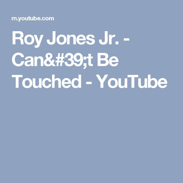 Roy Jones Jr. - Can't Be Touched - YouTube
