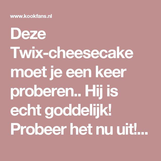Deze Twix-cheesecake moet je een keer proberen.. Hij is echt goddelijk! Probeer het nu uit! - Pagina 2 van 2 - KookFans.nl