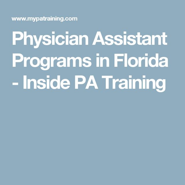 Physician Assistant Programs in Florida - Inside PA Training