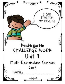 Does your kindergarten class use Houghton Mifflin Math Expressions Common Core? Do some of your students need a little more challenge? This packet contains challenge work aligned with each lesson in Math Expressions. It includes concepts including: shapes, addition, counting, place value, story problems, equal/notequal, count to 100, add 10, compare and contract shapes, subtraction and sorting shapes.