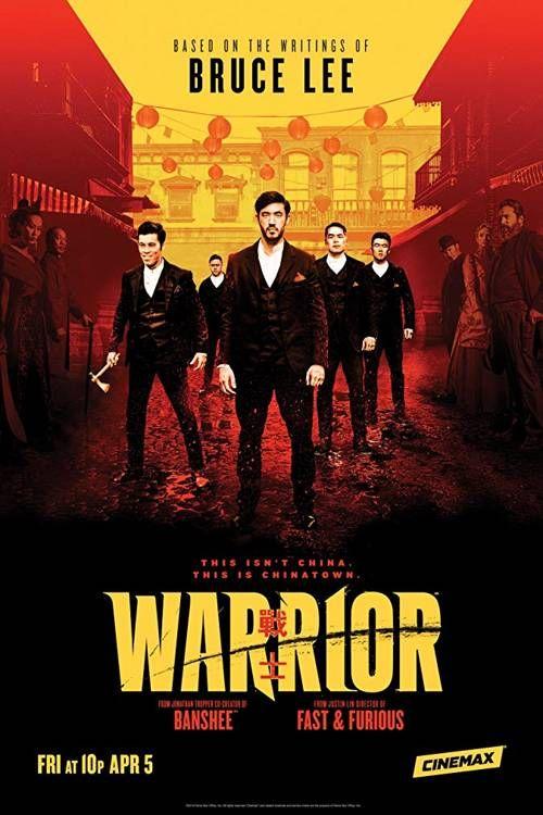 Download Warrior (Season 1 Episode 1 Added) | Movies in 2019 | Bruce