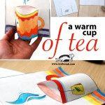 A Warm CUP OF TEA