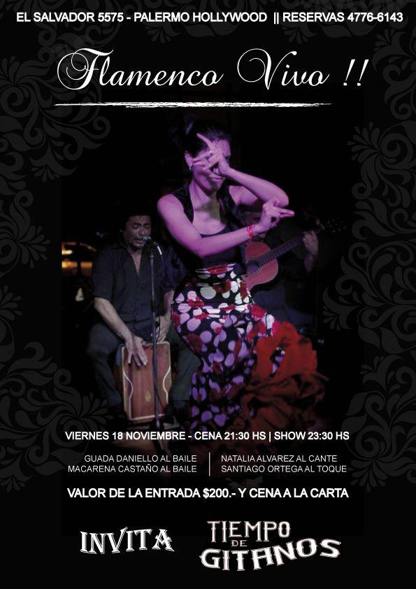 Preparate para disfrutar de una gran Cena Show en Tiempo de Gitanos!!! Mañana los esperamos en El Salvador 5575 (Palermo) Reservas al 4776-6143