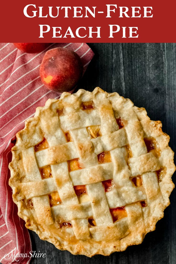 Gluten-Free Peach Pie Recipe (Dairy-Free