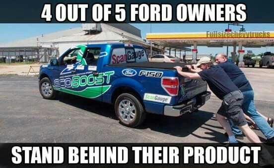 Sorry fords:( it's funny too because the truck says BOOST and then it breaks down