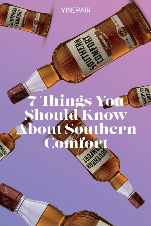 Seven Things You Should Know About Southern Comfort With Images