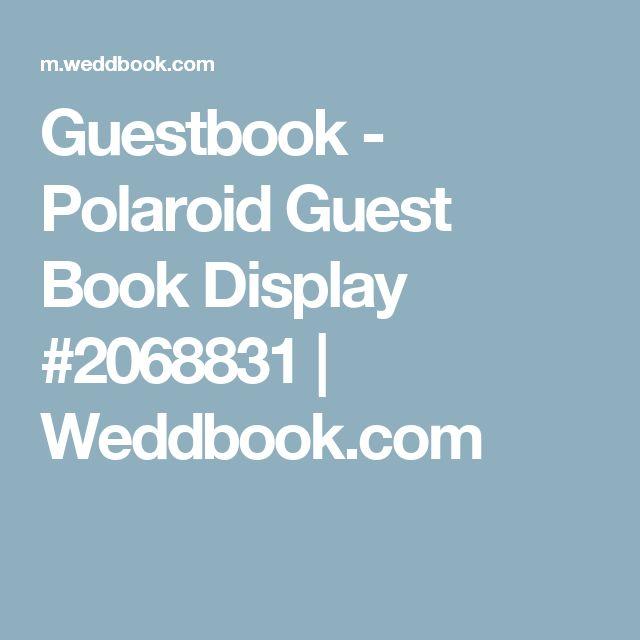Guestbook - Polaroid Guest Book Display #2068831 | Weddbook.com
