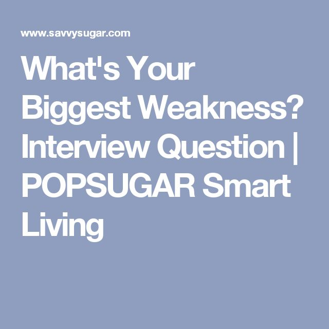 The 25+ best Interview weakness question ideas on Pinterest - interview question