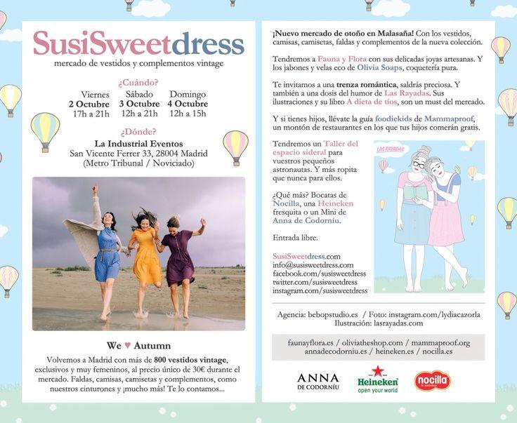 Primer fin de semana de octubre, días 2, 3 y 4, en Madrid... ¡Mercado de vestidos y complementos vintage con #SusiSweetDress! ¡Nueva colección y precios especiales! Peeeeeeero no solo eso... ✨¡Olivia estará allí!✨ #OliviaSoaps estará ambientando el mercado con los 9 jabones y las 6 velas, las cosas que de verdad nos salen del corazón  DONDE: La Industrial Eventos: calle San Vicente Ferrer 33, Madrid. CUANDO: 2, 3 y 4 de octubre de 2015. MÁS INFO: www.susisweetdress.com