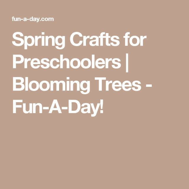 Spring Crafts for Preschoolers   Blooming Trees - Fun-A-Day!