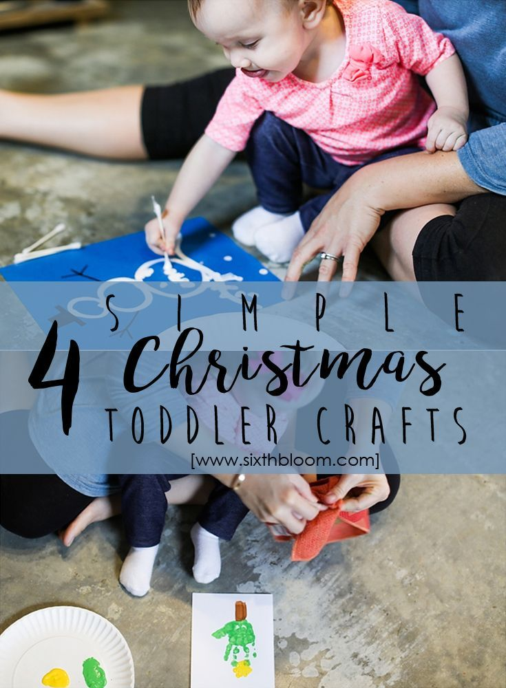 4 Simple Christmas Toddler Crafts The Pinterest Group Board