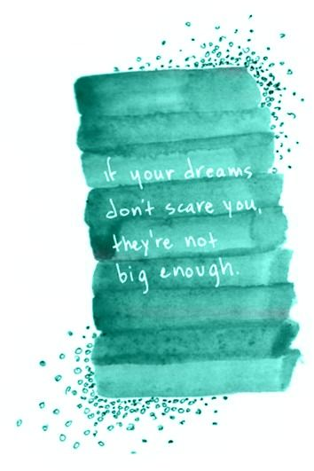 if your dreams don't scare you, they're not big enough: Dream Big, Thinking Big, Famous Quotes, Dreambig, Inspiration, Best Friends, Dreams Big, Dreams Quotes, Wise Words