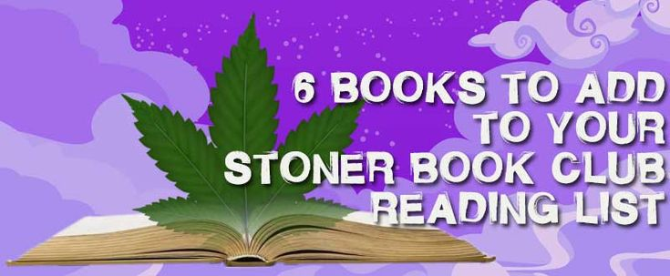 If you want to start your own Stoner Book Club, these 6 books are the perfect introduction. #stonerbook #highsociety