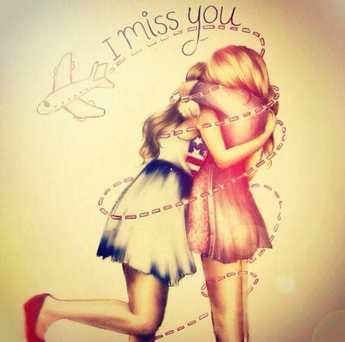 I mis You BFF...