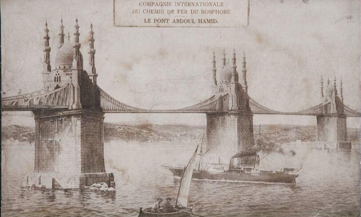 Ottoman Project of Abdülhamid for the Bosphorus Bridge