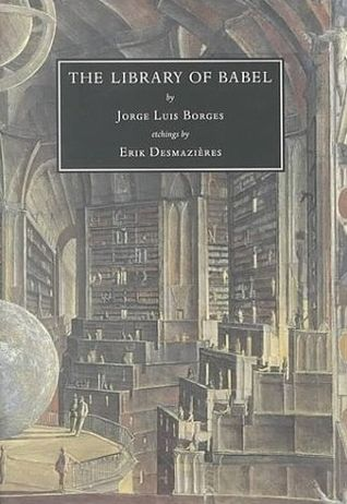 The library of Babel / Jorge Luis Borges